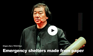 Shigeru Ban | TEDxTokyo, Emergency shelters made from paper